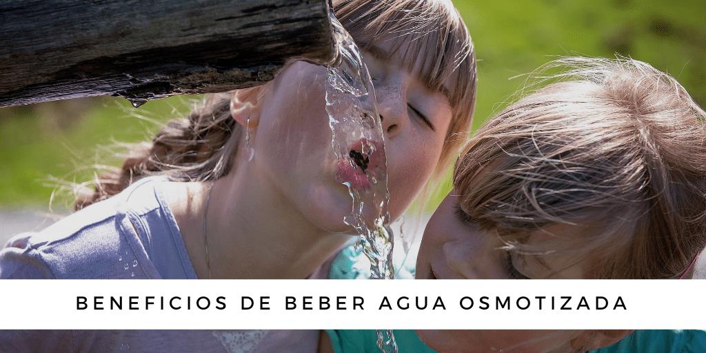 Aprende los beneficios de beber agua osmotizada en el blog de Star Holding.